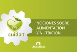 Nociones sobre alimentación y nutricion