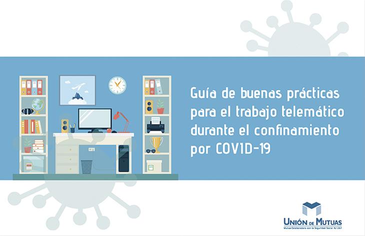 Guia Teletrabajo por COVID-19 Unión de Mutuas
