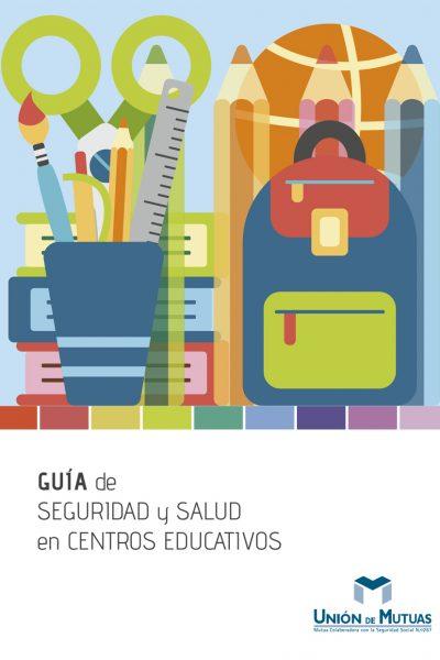Guia seguridad y salud centros educativos LI-231-ES 2021-01